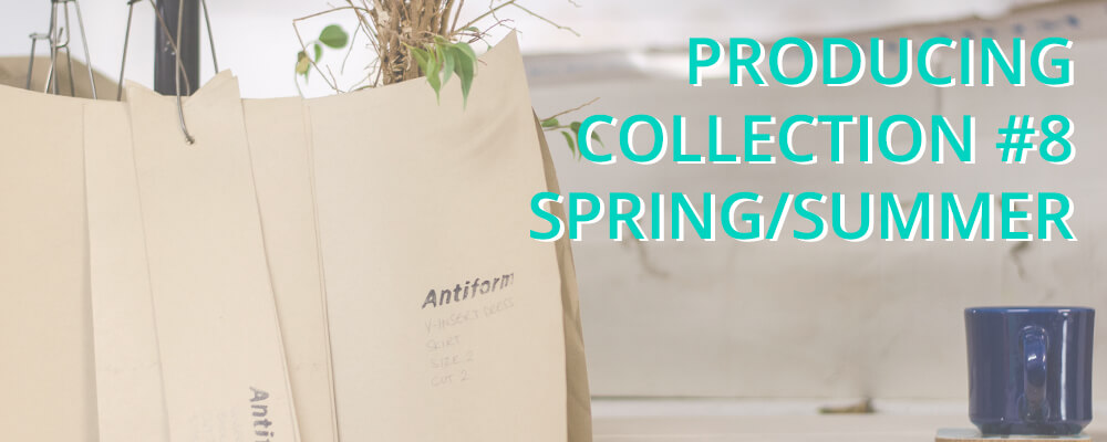 Producing Antiform Colelction 8 Spring/Summer