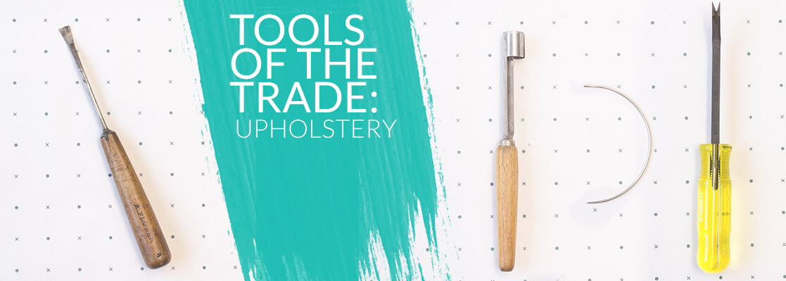 antiform-blog_tools-of-the-trade_upholstery